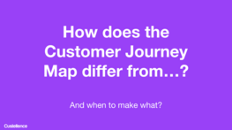 What's the difference between Customer Journey Maps, Experience Maps,  Service Blueprints etc… and when to use what?